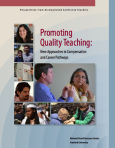Promoting Quality Teaching: New Approaches To Compensation and Career Pathways